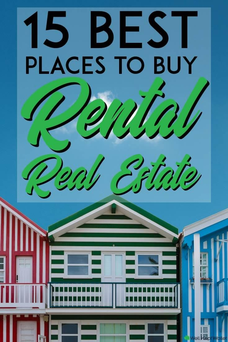 15 Best Places To Buy Rental Real Estate Real Estate Investment
