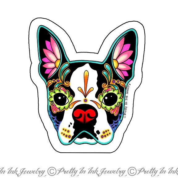 Boston Terrier Sticker Day Of The Dead Sugar Skull Dog