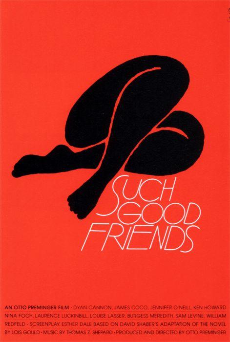 """""""Such Good Friends"""" (Otto Preminger, 1971)"""