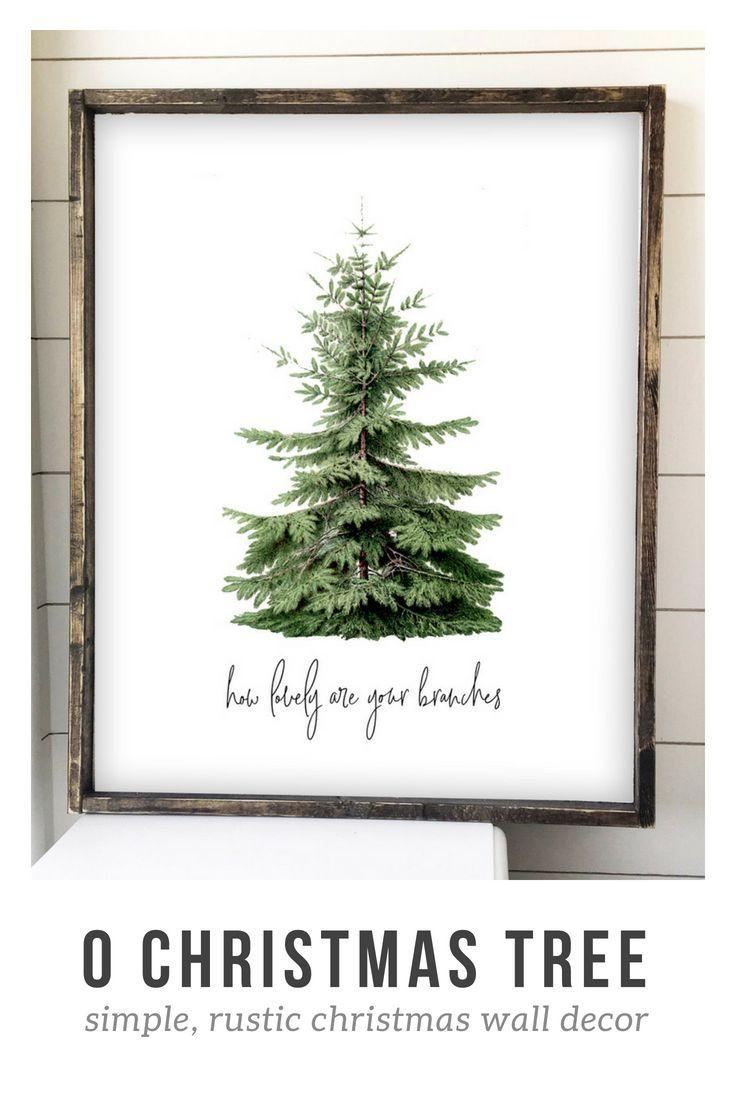 Christmas Wall Decor O Christmas Tree Print Christmas Wall Art Simple Christmas Decor Farmhouse Christmas Tree