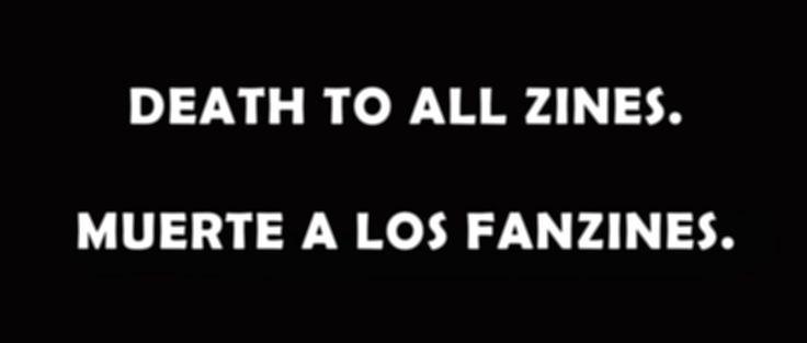 https://flic.kr/p/AHKaQ2 | Death to all zines-Muerte a los fanzines. | Noviembre 2015.