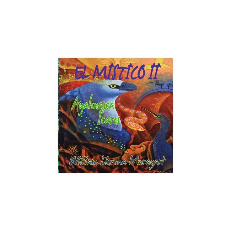 El Mistico II: Ayahuasca Icaros