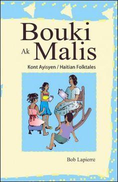 Bouki Ak Malis, A collection of Haitian folktales for Ezechiel