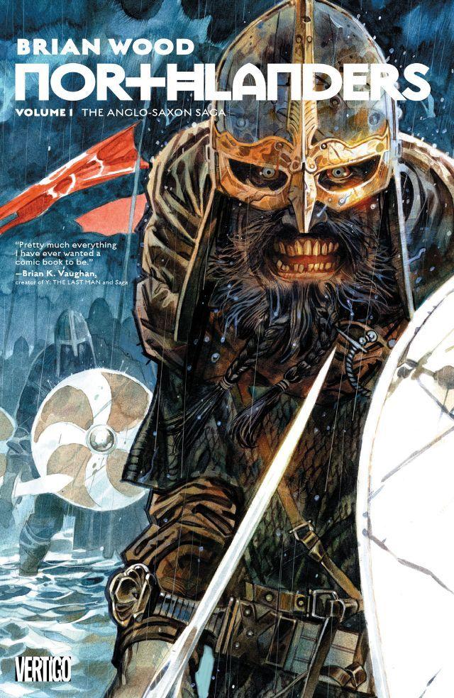 Northlanders: Book 1 #Vertigo #DC @vertigo_comics #Northlanders Release Date: 6/28/2016