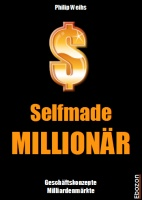 http://ebozon.com/shop/article_1327/Selfmade-MILLION%C3%84R.html?sessid=5gkGVOOWCavt5AfuCNgYYnmn5KOpEJJ5i5HYY0aWwIo7kwqiMfP2z5i0fYzRzEwQ_param=cid%3D1%26aid%3D1327%26