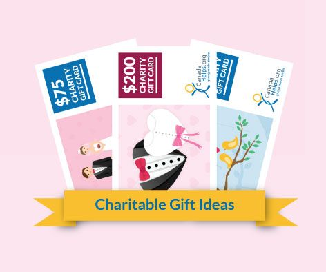 Wedding season is in full swing! Give a loving and unique gift, a CanadaHelps #charity gift card.   #CanadaHelps #donate #wedding