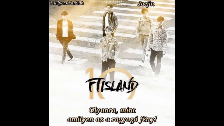 FT Island - Still With You (Hun Sub)