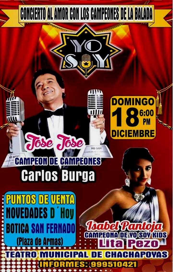 Este 18 de De Diciembre Gran Concierto en el Teatro Municipal de Chachapoyas con lo mejor de Isabel Pantoja junto a Carlos Burga JOSE JOSE los esperamos !!!!!!!!!!!!!!!!!!!