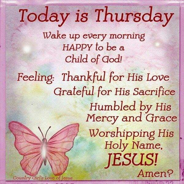Morning Blessing Quote: 17 Best Ideas About Good Morning Thursday On Pinterest