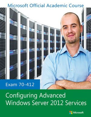 Exam 70-412 Configuring Advanced Windows Server 2012 Services  Pdf Download e-Book