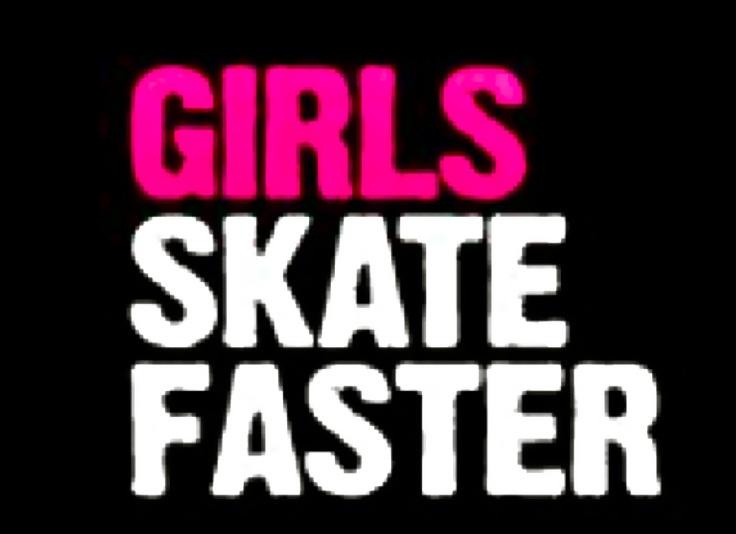 girls skate faster