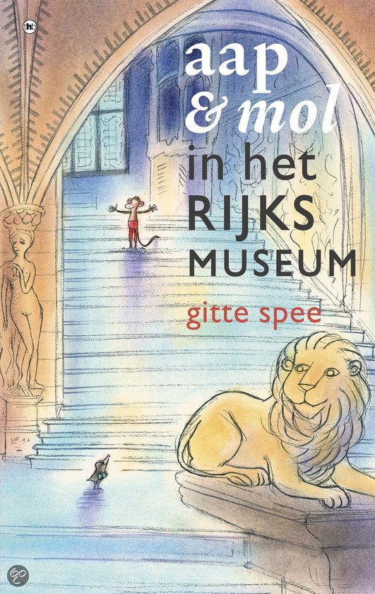 Aap en Mol in het Rijksmuseum - Gitte Spee