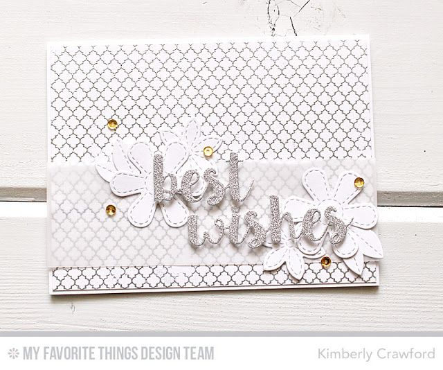 Cause for Celebration Die-namics, Stitched Flowers Die-namics, Moroccan Lattice Background - Kimberly Crawford  #mftstamps