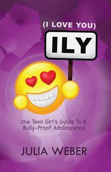 ILY is short for I LOVE YOU, and this self-help book for teen girls teaches the importance of loving yourself and others so you can be happy in the teenage years.
