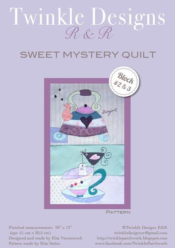Sweet Mystery Quilt - Block # 2 & 3 - Pattern Twinkle Designs R&R
