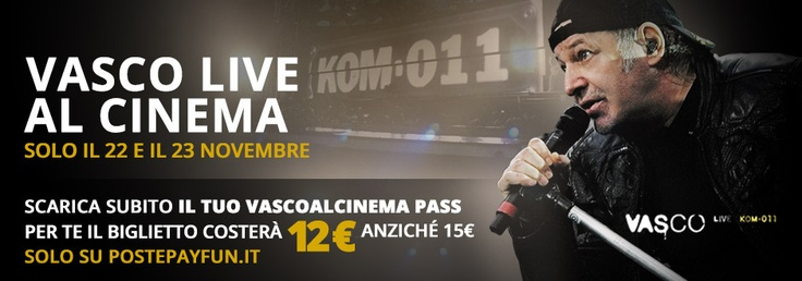 Al cinema Live Kom 011, Vasco Rossi a San Siro. I biglietti in offerta su PostepayFun.