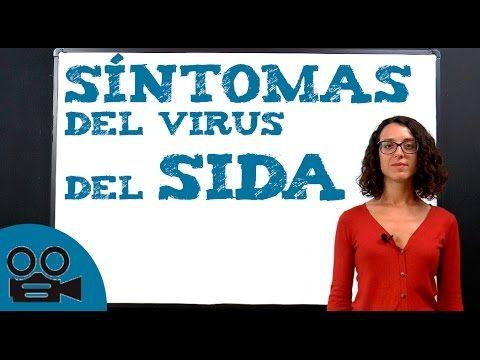 ¿Cuales son los síntomas del VIH SIDA? - YouTube