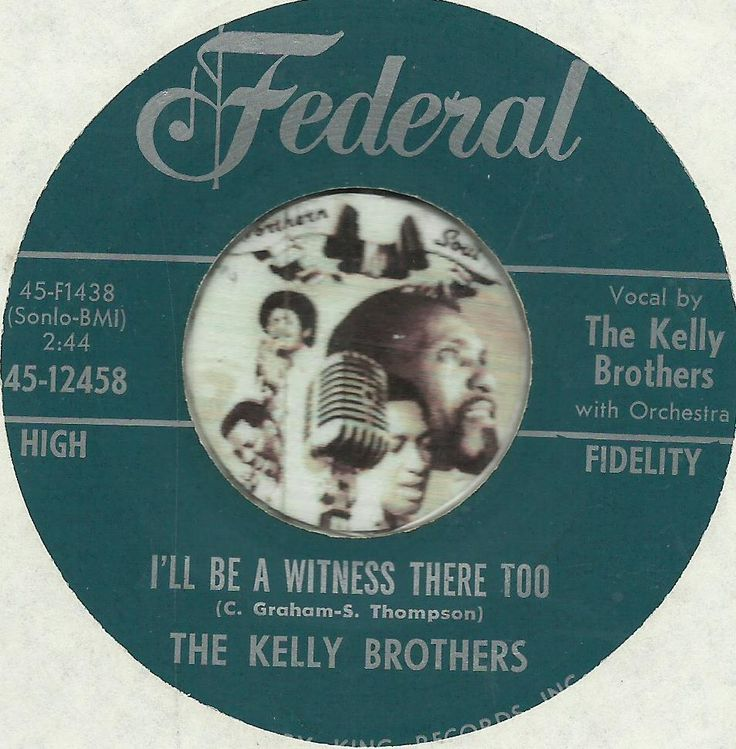 THE KELLY BROTHERS I'll Be a Witness There Too BLACK GOSPEL SOUL R&B 45 RPM  NM-