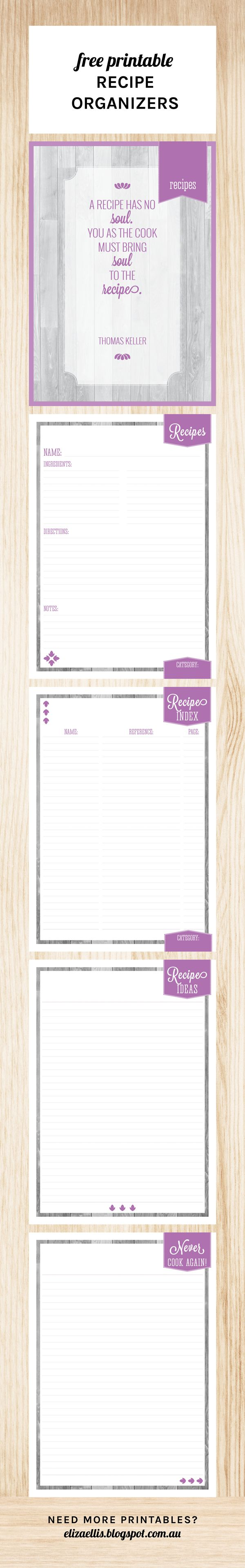 Free Printable Recipe Organizers by Eliza Ellis including recipe page, recipe index, recipe ideas - and a list of things to never cook again! Perfect for your home organizer, home management binder, control journal - and just to get your recipe collection more organized!