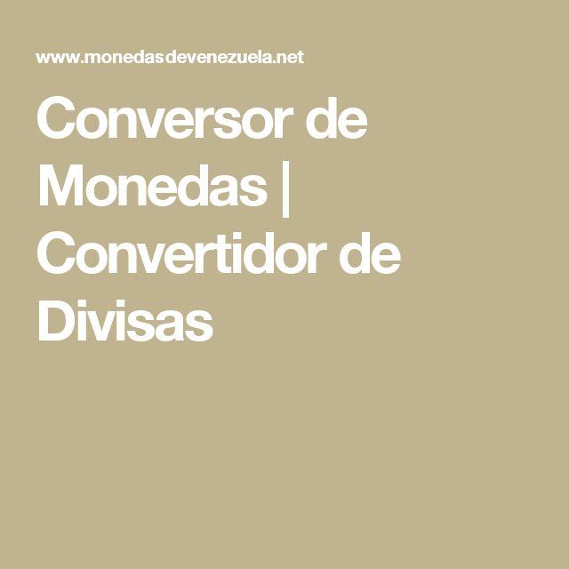 Conversor de Monedas | Convertidor de Divisas
