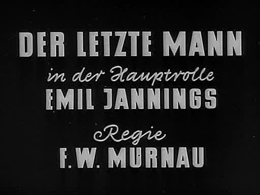 «Последний человек» (Der Letzte Mann), Фридрих Вильгельм Мурнау, Германия, 1924
