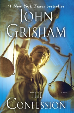 The Confession by John Grisham - March 2012.  This is one of my favorites.  Probably going to read it again.