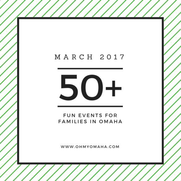 50+ fun things to do in Omaha in March - Children's theater, free activities, discounted movies and more