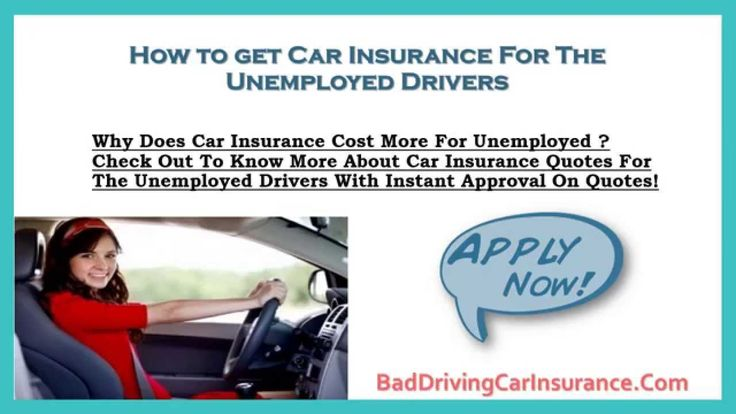 Car Insurance For The Unemployed Drivers