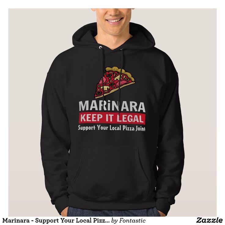 Marinara - Support Your Local Pizza Joint Basic Hooded Sweatshirt #legalizemarinara