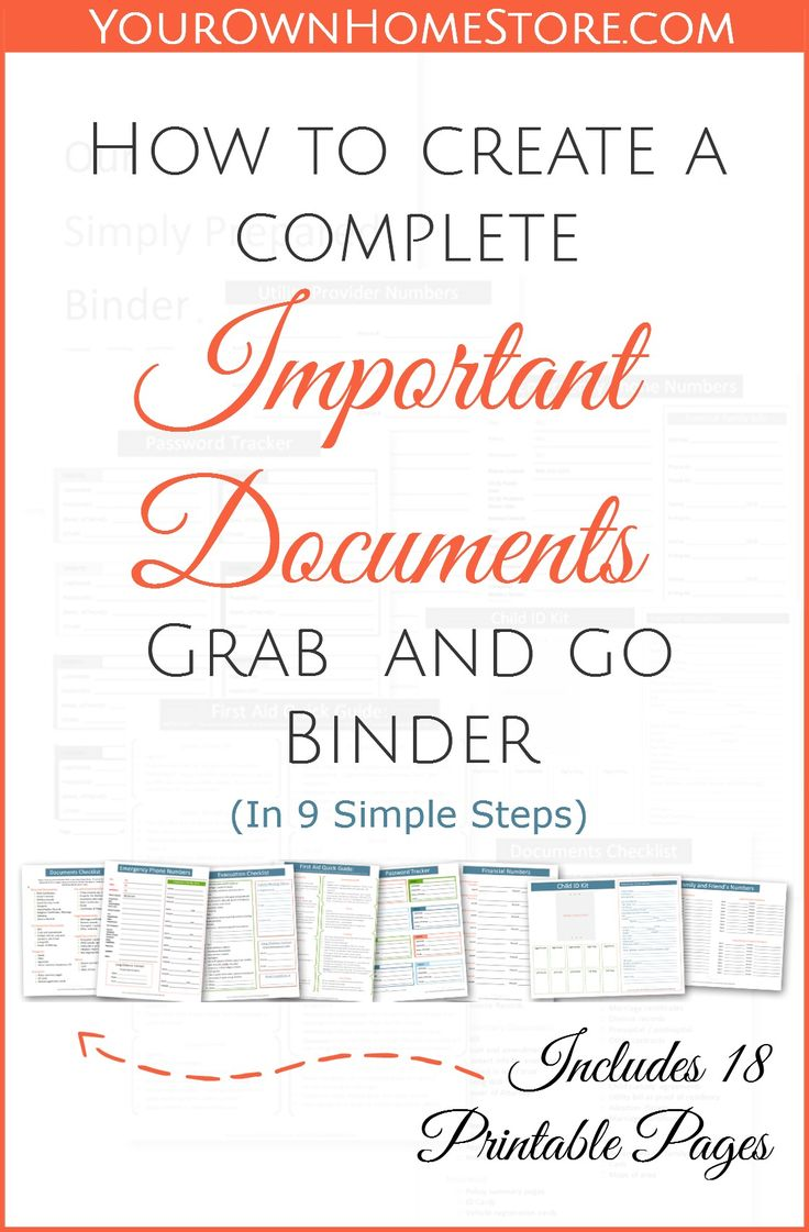 How to create a complete emergency important documents grab and go binder (in 9 simple steps).  Includes 18 free pages you can print for your binder.