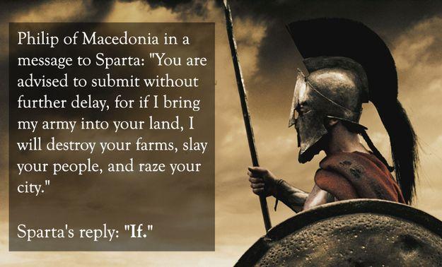 Philip of Macedonia vs. Sparta:   The 25 Smartest Comebacks Of All Time