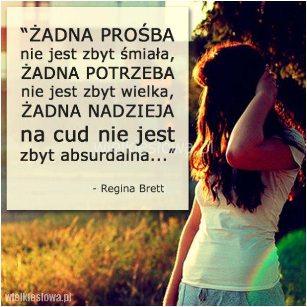 Żadna prośba nie jest zbyt śmiała... #Brett-Regina, #Cud, #Motywujące-i-inspirujące, #Nadzieja-i-optymizm