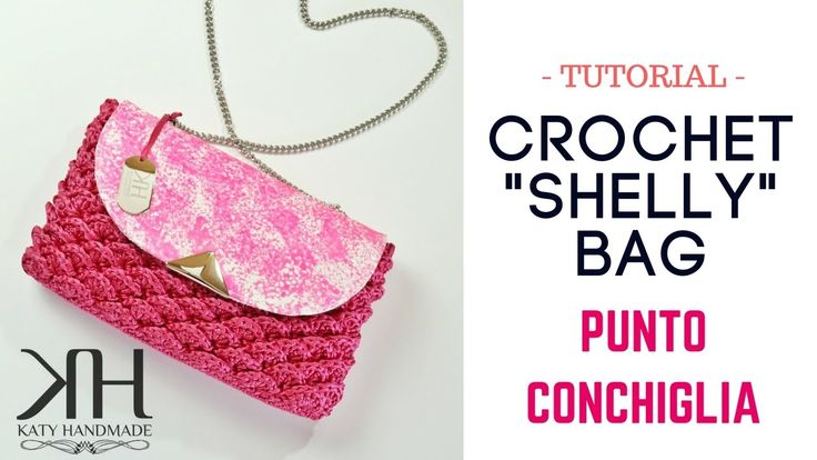 "TUTORIAL POCHETTE BUSTINA ""Shelly"" UNCINETTO/CROCHET - PUNTO CONCHIGLIA ..."