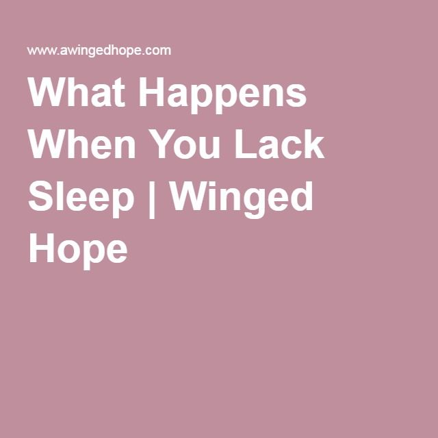 What Happens When You Lack Sleep   Winged Hope
