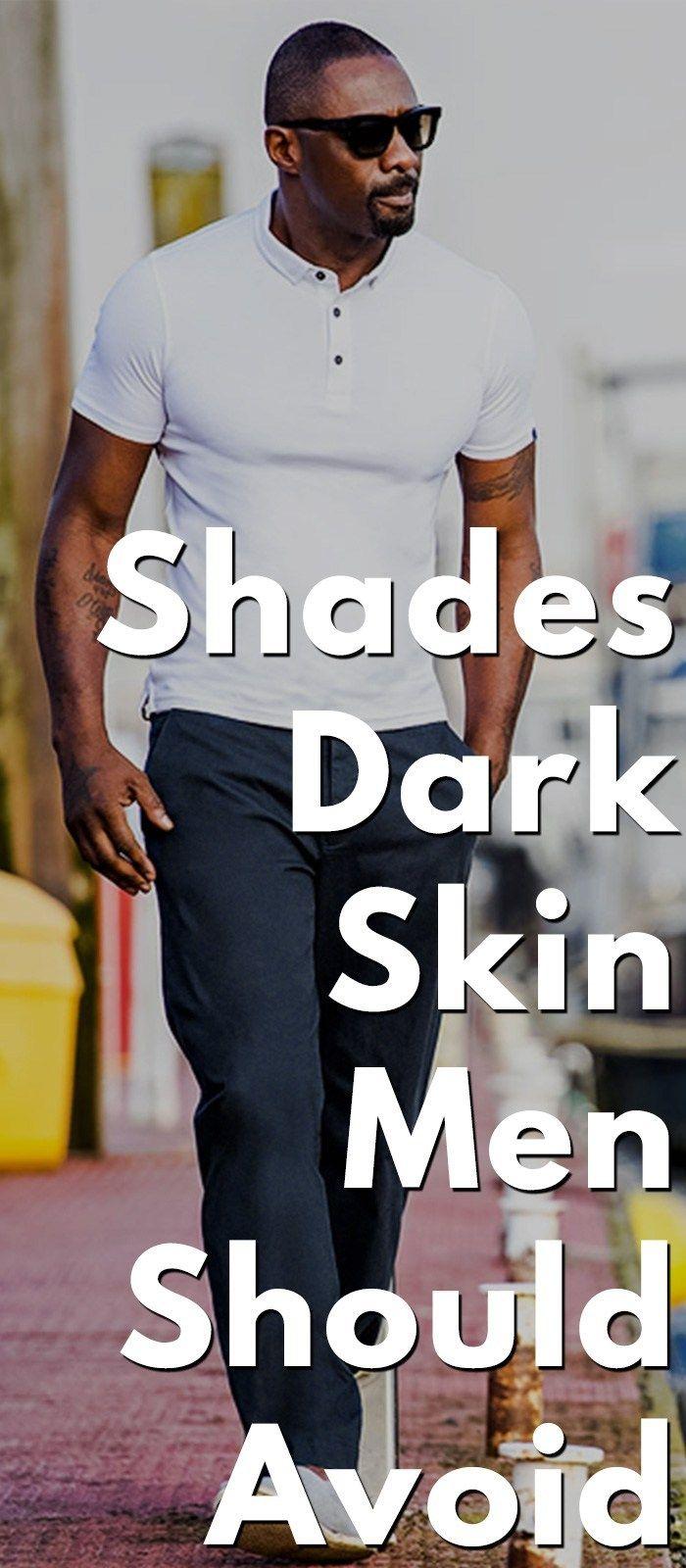 Colour Style Guide For Dark Skin Men Trends Dark Skin