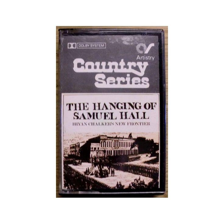 Bryan Chalker's New Frontier: The Hanging of Samuel Hall. Sjeldenhet? Dette er country-musikk fra England. Kassetten er i fin stand. Den er testet og fungerer som den skal.
