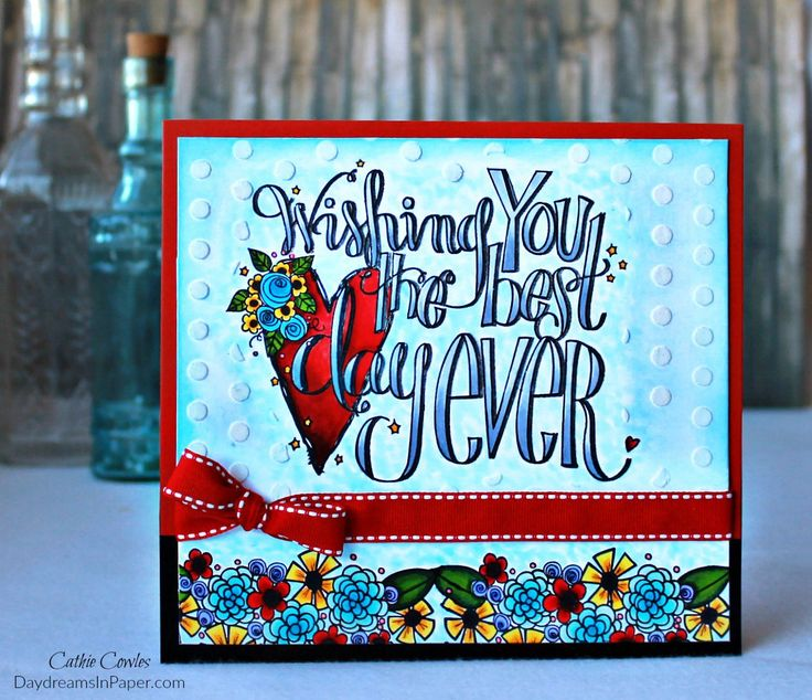 Best Day Ever Card by Cathie Cowles   www.tammytutterow.com