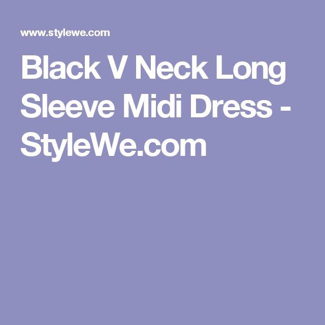 Black V Neck Long Sleeve Midi Dress - StyleWe.com