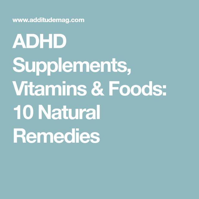ADHD Supplements, Vitamins & Foods: 10 Natural Remedies
