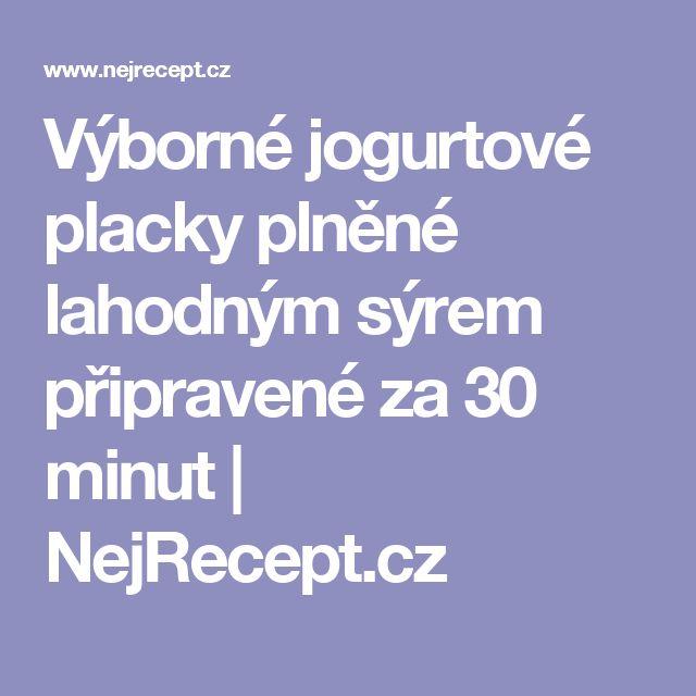 Výborné jogurtové placky plněné lahodným sýrem připravené za 30 minut | NejRecept.cz