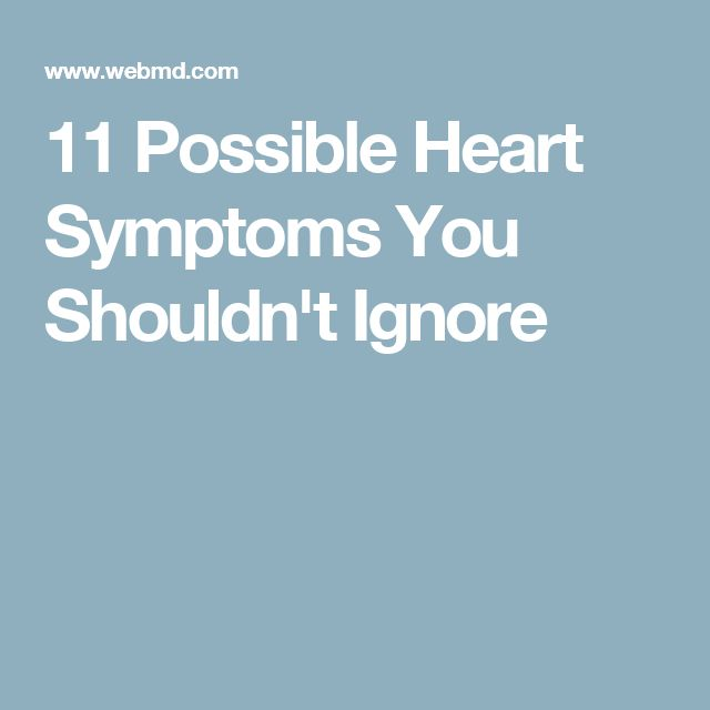 11 Possible Heart Symptoms You Shouldn't Ignore