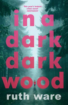 """In a Dark, Dark Wood"" by Ruth Ware. Started reading 10-20-16."