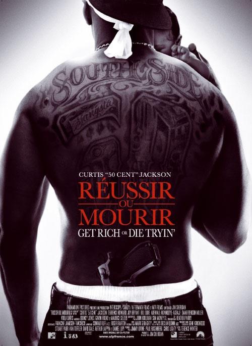 Réussir ou mourir (2005)  Avec: Fifty Cent, Joy Briant, Terrence Howard...
