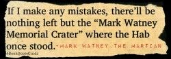 The Martian by Andy Weir Mark Watney vs. MARS #bookquoteguidz