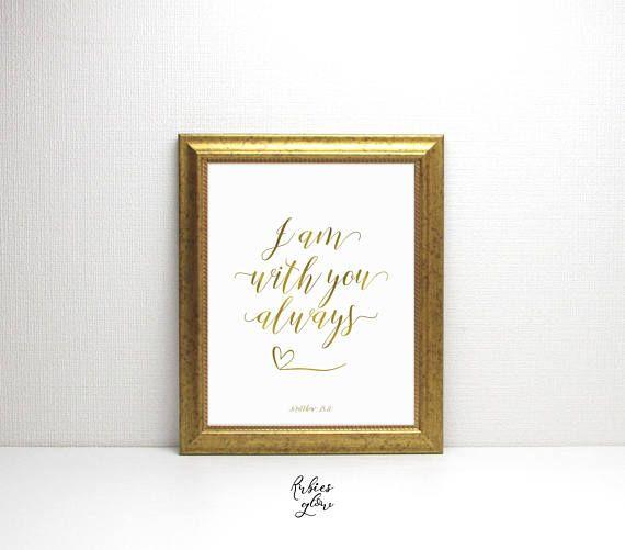 Matthew 28:20 I am with you always Bible Art