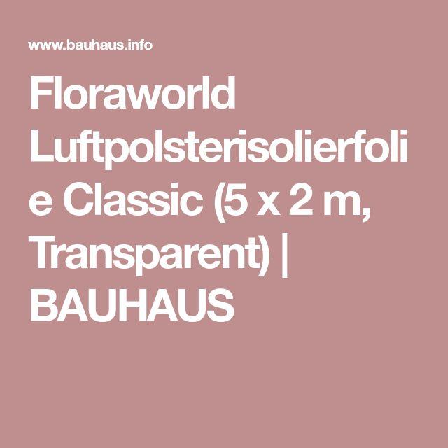 Floraworld Luftpolsterisolierfolie Classic (5 x 2 m, Transparent) | BAUHAUS