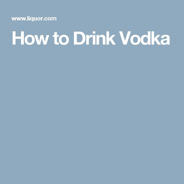 How to Drink Vodka