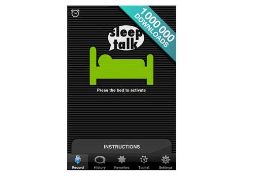 The Top 10 Gadgets and Apps For Better Sleep. Sleep Talk Recorder. One way to find out if you're babbling in bed (or just snoring really loudly) is to download this app, which records your nighttime sounds and filters out any extraneous noise. The results might be enlightening—or hilarious.