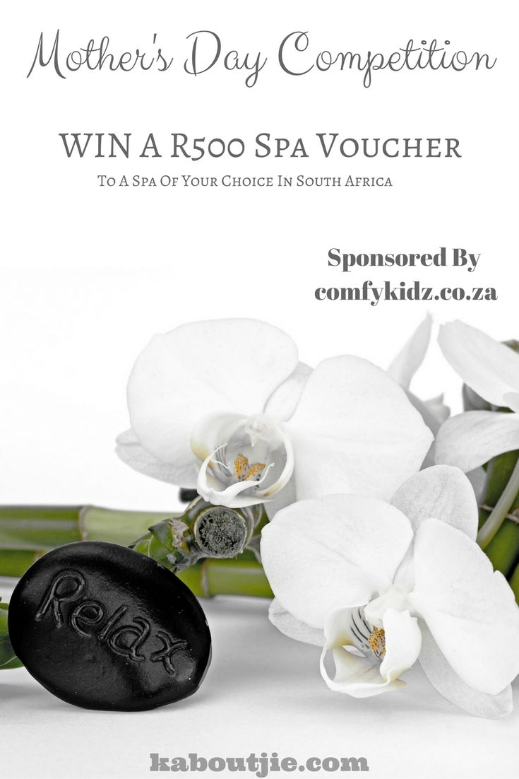 WIN a R500 Spa Voucher to a Spa of your choice anywhere in South Africa in this awesome Mother's Day Competition sponsored by Comfy Kidz!