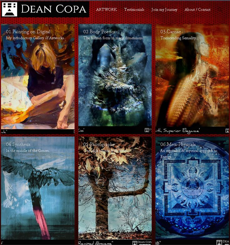 Just finished the 2d version of my site http://www.deancopa.com/ These are the Galleries accessed straight from the Home page or from ARTWORK.